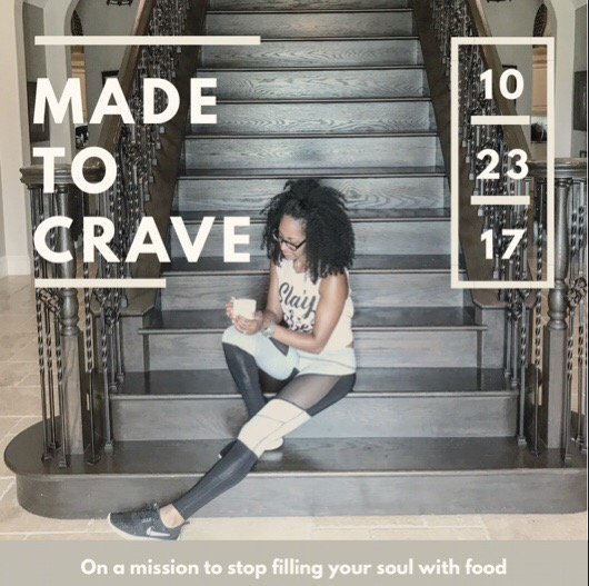 Made to Crave –10/23/17
